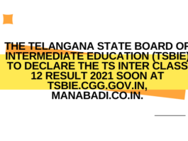 The Telangana State Board of Intermediate Education (TSBIE) to declare the TS Inter Class 12 Result 2021 soon at tsbie.cgg.gov.in, manabadi.co.in.
